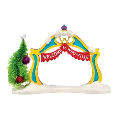 """Welcome to Who-Ville Archway"" The Grinch Accessory"